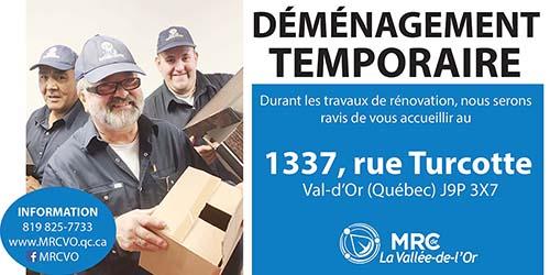 DÉMÉNAGEMENT TEMPORAIRE DU SIÈGE SOCIAL DE LA MRC DE LA VALLÉE-DE-L'OR
