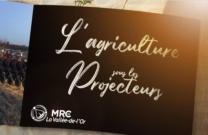 L'agriculture sous les projecteurs